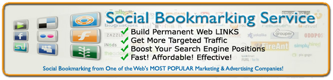 Our Social Bookmarking and Link Building service will improve your search engine positions! Get the Social Bookmarking service from one of the web's MOST POPULAR internet marketing & advertising companies!